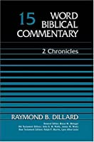 2 CHRONICLES VOL 15 HB: Two Chronicles (Word Biblical Commentary)