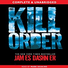 The Kill Order Audiobook by James Dashner Narrated by Mark Deakins