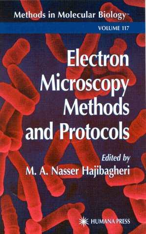 Electro Microscopy Methods And Protocols (Methods In Molecular Biology)