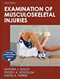 img - for By Sandra Shultz - Examination of Musculoskeletal Injuries With Web Resource-3rd Edition (3rd Edition) (10/21/09) book / textbook / text book