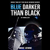 Blue Darker than Black: A Thriller | Mike Jenne