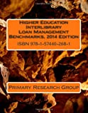 Higher Education Interlibrary Loan Management Benchmarks, 2014 Edition