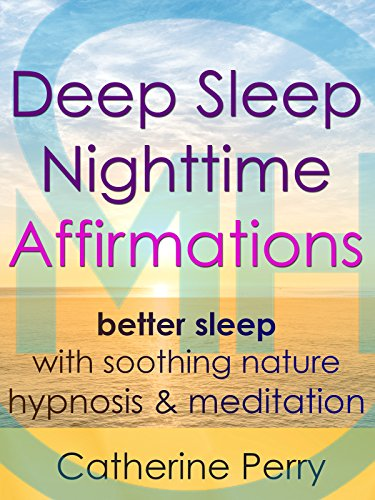 Deep Sleep Nighttime Affirmations