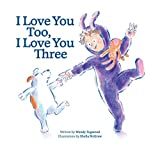 img - for I Love You Too, I Love You Three book / textbook / text book