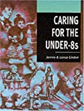 img - for Caring for the under-8s book / textbook / text book