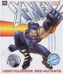 L'encyclop�die des mutants X-Men