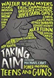 img - for Taking Aim: Power and Pain, Teens and Guns book / textbook / text book