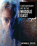 Contemporary Art in the Middle East: Artworld