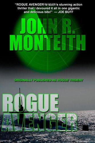 """""""Rogue Avenger"""" av John R. Monteith"""
