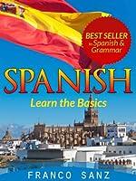 SPANISH. Learn the Basics (English Edition)