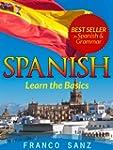 SPANISH. Learn the Basics (English Ed...
