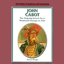 Explorers and Exploration: John Cabot Audiobook by Marian Rengel Narrated by Eileen Stevens