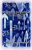 img - for What's With the Economy? A Few Things Worth Knowing About the Economy book / textbook / text book