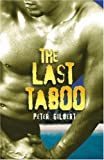 The Last Taboo (1873741553) by Gilbert, Peter
