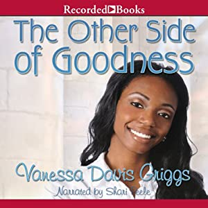 The Other Side of Goodness | [Vanessa Davis Griggs]