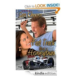 Fast Track to a Honeybun (Honeybun Hunks Series) Sam Cheever