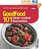 GoodFood: 101 Slow Cooker Favourites: Triple-tested Recipes (Good Food 101)