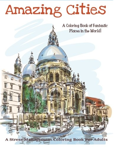 Image Result For Amazing Cities A Coloring Book Of Fantastic Places In The World