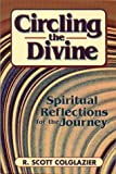 Circling the Divine: Spiritual Reflections for the Journey