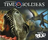 Robert Gould Rex: 2 (Time Soldiers)