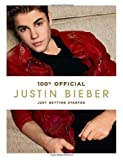 img - for Justin Bieber: Just Getting Started by Justin Bieber (Sep 16 2012) book / textbook / text book
