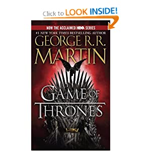 A Game of Thrones (A Song of Ice and Fire, Book 1) by George R.R. Martin