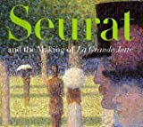 Seurat and the Making of La Grande Jatte (0520242106) by Herbert, Robert L.