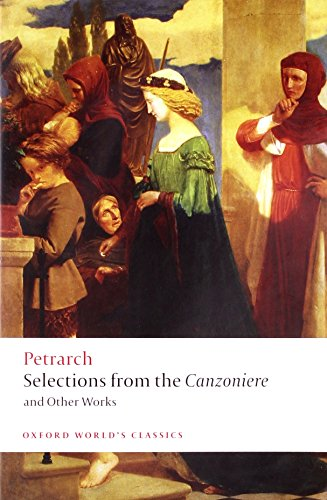 Selections from the Canzoniere and Other Works (Oxford...