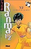 echange, troc Rumiko Takahashi - Ranma 1/2, tome 32 : La Belle et la Bête