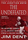 img - for The Undefeated: The Oklahoma Sooners and the Greatest Winning Streak in College Football book / textbook / text book