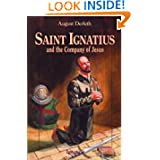Saint Ignatius and the Company of Jesus (Vision Books)