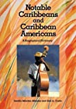 img - for Notable Caribbeans and Caribbean Americans: A Biographical Dictionary by Serafin Mendez Mendez (2003-07-30) book / textbook / text book
