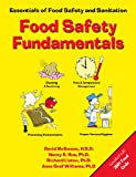 Food Safety Fundamentals: Essentials of Food Safety and Sanitation (0130424080) by McSwane, David