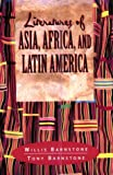 Literatures of Asia, Africa and Latin America (0023060654) by Barnstone, Willis