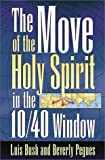 Move of the Holy Spirit in the 10/40 Window