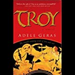 Troy | Adele Geras