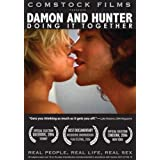 Damon and Hunter: Doing It Together (Real People, Real Life, Real Sex series) ~ Tony Comstock
