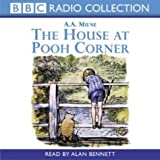 A. A. Milne The House at Pooh Corner (BBC Radio Collection)