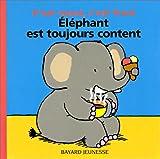 echange, troc Marie-Hélène Delval, Thierry Courtin - L'Eléphant est toujours content : c'est chaud, c'est froid