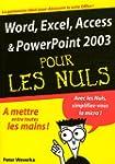 Word, Excel, PowerPoint 2003 pour les...