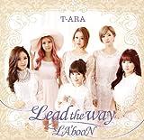 Lead the way♪T-ARA