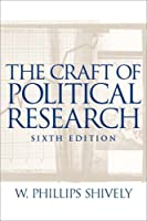 Craft of Political Research The by Shively