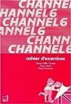 Channel classe de 6e - Cahier d'exerc...
