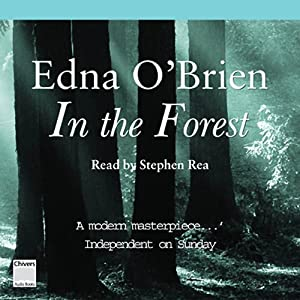 In the Forest | [Edna O'Brien]