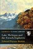 img - for Lake Michigan and the French Explorers book / textbook / text book