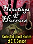 Hauntings and Horrors: The Collected...