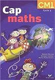 Cap Maths CM1 : Avec Le Dico maths