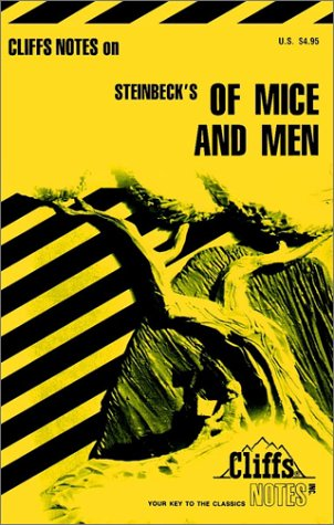 Of Mice and Men/Notes (Cliffs Notes)