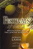 Festivals of Faith: Reflections on the Jewish Holidays (1602801746) by Lamm, Norman