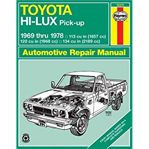 Toyota Hilux Pick-Up, 1969-78 (Haynes Manuals) Haynes Haynes